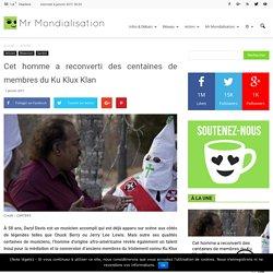 Cet homme a reconverti des centaines de membres du Ku Klux Klan