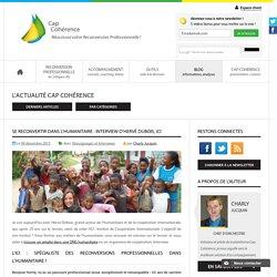 Se reconvertir dans l'Humanitaire : interview d'Hervé Dubois, ICI
