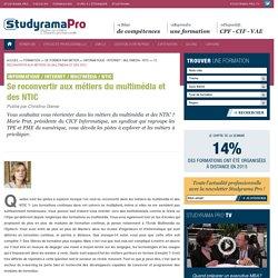 Se reconvertir aux métiers du multimédia et des NTIC - Informatique / Internet / Multimédia / NTIC - Studyrama Pro