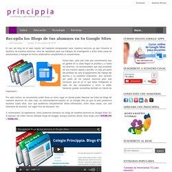 Recopila los Blogs de tus alumnos en tu Google Sites