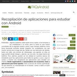 Recopilación de aplicaciones para estudiar con Android