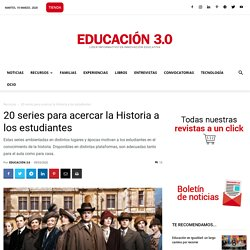 Recopilación de las Mejores series para aprender historia