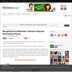 Recopilatorio de Materiales: Atención temprana Estimulación Precoz