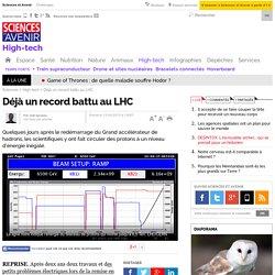 Déjà un record battu au LHC