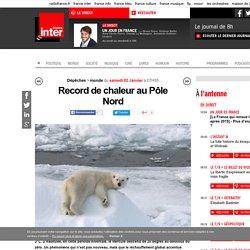 02/01/16 Record de chaleur au Pôle Nord