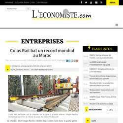 Colas Rail bat un record mondial au Maroc