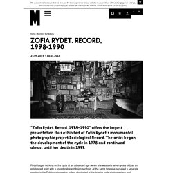 Zofia Rydet. Record, 1978-1990 
