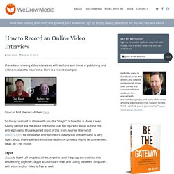 How to Record an Online Video Interview