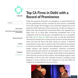 Top CA Firms in Delhi with a Record of Prominence