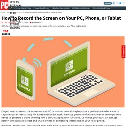 How to Record the Screen on Your PC, Phone, or Tablet