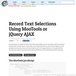 Record Text Selections Using MooTools or jQuery AJAX