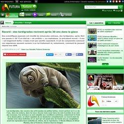 Record : des tardigrades revivent après 30 ans dans la glace