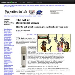 How to Record Vocals in your Home or Project Studio