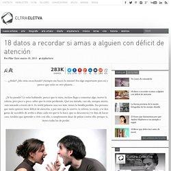 18 datos a recordar si amas a alguien con déficit de atención