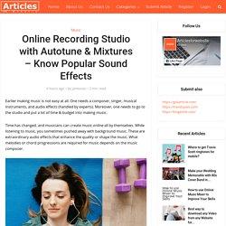 Online Recording Studio with Autotune & Mixtures