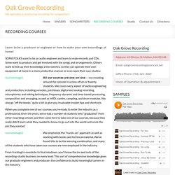 RECORDING COURSES - Oak Grove Recording