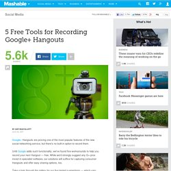5 Free Tools for Recording Google+ Hangouts