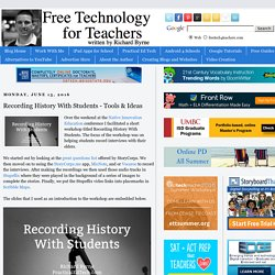 Recording History With Students - Tools & Ideas