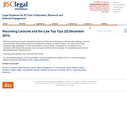 Recording Lectures and the Law Top Tips (22/12/2011)