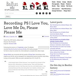 September 11th, 1962 : Recording of PS I Love You, Love Me Do, Please Please Me