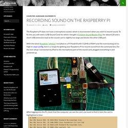 Recording Sound on the Raspberry Pi