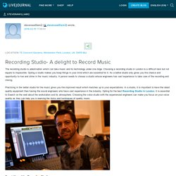 Recording Studio- A delight to Record Music : Steven A Williams