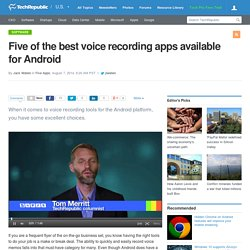 Five of the best voice recording apps available for Android