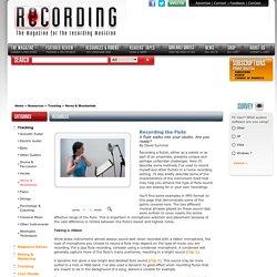 - Recording the Flute