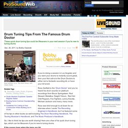Drum Tuning Tips From The Famous Drum Doctor