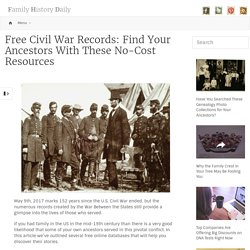 Free Civil War Records: Find Your Ancestors with These 4 No-Cost Resources