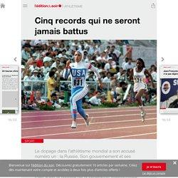 Cinq records qui ne seront jamais battus - Edition du soir Ouest France - 09/11/2015