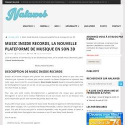 Music Inside Records, la nouvelle plateforme de musique en son 3D