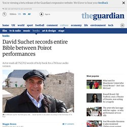 David Suchet records entire Bible between Poirot performances
