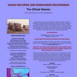Sarah Records and Shinkansen Recordings