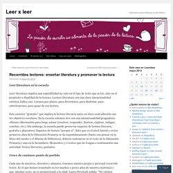 Recorridos lectores: enseñar literatura y promover la lectura