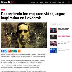 Recorriendo los mejores videojuegos inspirados en Lovecraft