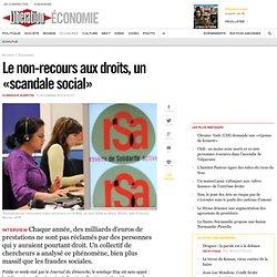 Le non-recours aux droits, un «scandale social»