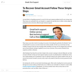 To Recover Gmail Account Follow These Simple Steps