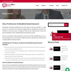 How Do I Recover My Disabled Gmail Email Account