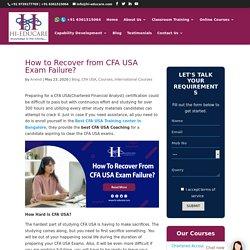 How to Recover from CFA USA Exam Failure-Hi-Educare
