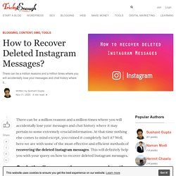 How to Recover Deleted Instagram Messages?- Tricky Enough
