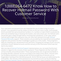 1(888)264-6472 Know How to Recover Hotmail Password With Customer Service - brandme.io