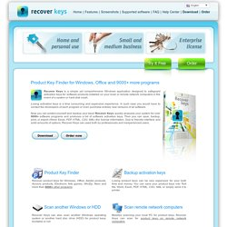 Recover Keys. Product key finder, recover lost Windows XP product key, find xp key
