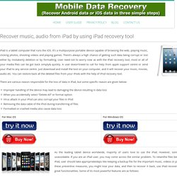 Recover music, audio from iPad by using iPad recovery tool - Mobile Data Recovery Software