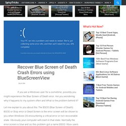 Recover Blue Screen of Death Crash Errors using BlueScreenView