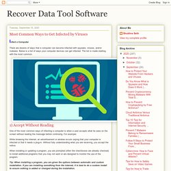 Recover Data Tool Software: Most Common Ways to Get Infected by Viruses