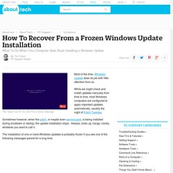 How To Recover From a Frozen Windows Update Installation