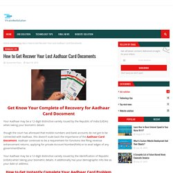 How to Get Recover Your Lost Aadhaar Card Docoments
