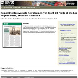 Remaining Recoverable Petroleum in Ten Giant Oil Fields of the Los Angeles Basin, Southern California