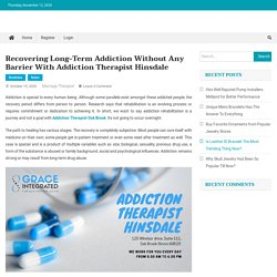 Recovering Addiction with Addiction Therapist